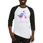 Happy Mothers day bird and chick Baseball Jersey