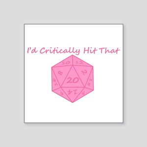 "I'd Critically Hit That - Pink Square Sticker 3"" x"