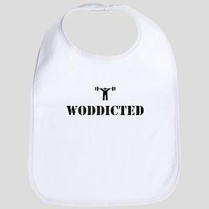 WODDICTED Bib