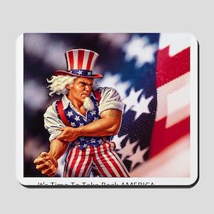 Time to take back America Mousepad