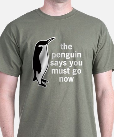 The Penguin Says T-Shirt