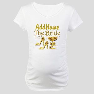 THE BRIDE Maternity T-Shirt