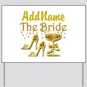 THE BRIDE Yard Sign