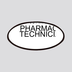Trust Me, Im A Pharmacy Technician Patches