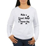 Adopt A Rescue Dog Women's Long Sleeve T-Shirt