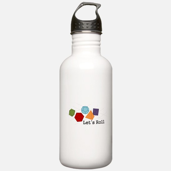 Let's Roll Water Bottle