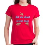 Ask About Rescue Dogs Women's Dark T-Shirt