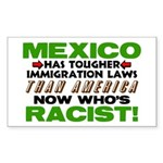 """""""Now Who's Racist?"""" Sticker (Rectangle)"""