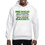 """""""Now Who's Racist?"""" Hooded Sweatshirt"""