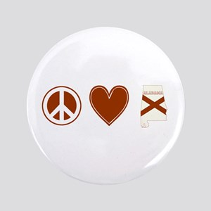"Peace Love Alabama 3.5"" Button"
