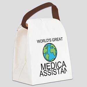 Worlds Greatest Medical Assistant Canvas Lunch Bag