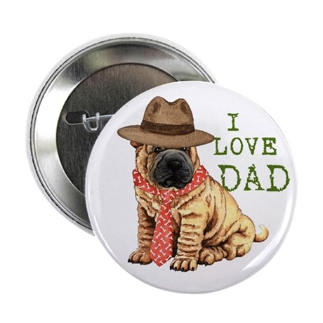"""Shar-Pei Dad 2.25"""" Button"""