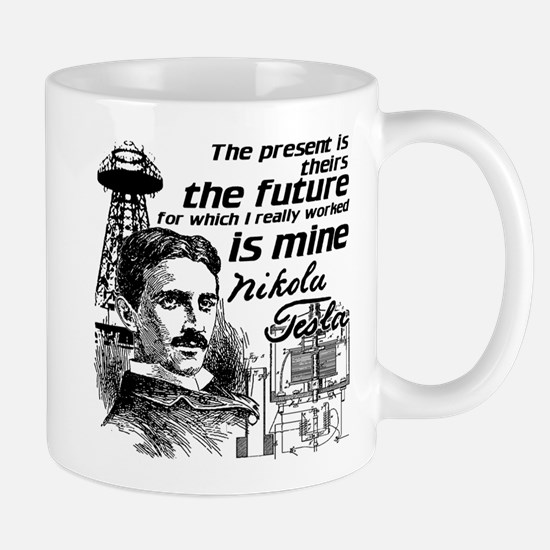 The Future Is Teslas Mug