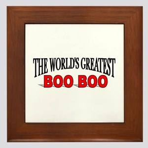 """The World's Greatest Boo Boo"" Framed Tile"