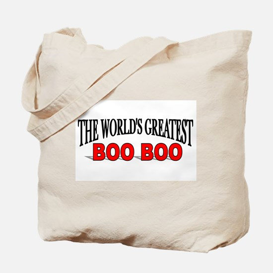 """The World's Greatest Boo Boo"" Tote Bag"