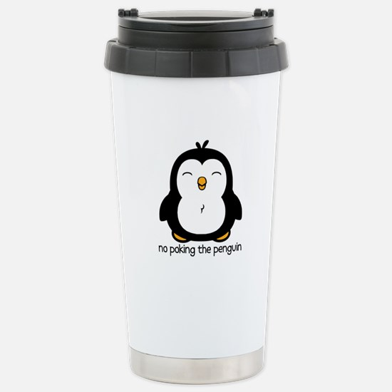No Poking The Penguin Stainless Steel Travel Mug