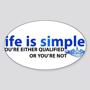 Life is Simple Sticker