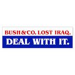 BUSH & CO. LOST IRAQ Bumper Sticker