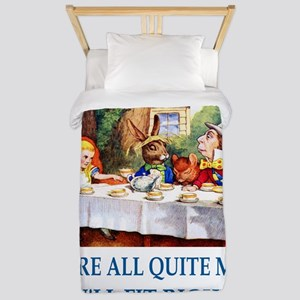 WE'RE ALL QUITE MAD Twin Duvet
