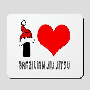 I Love Brazilian Jiu-Jitsu Mousepad