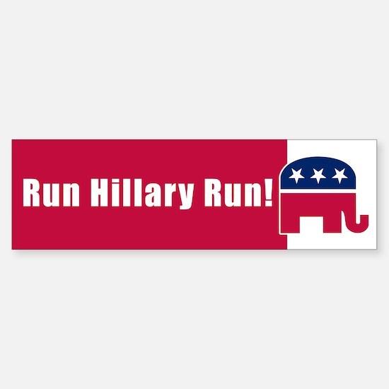 RUN HILLARY RUN! Bumper Bumper Bumper Sticker