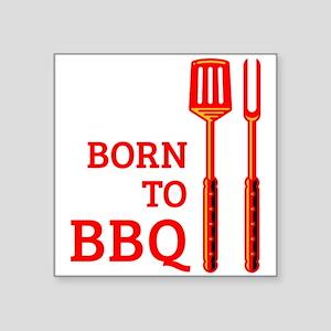"""Born To BBQ Square Sticker 3"""" x 3"""""""