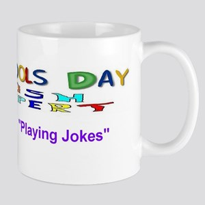 April Fools Day Jokes Mug