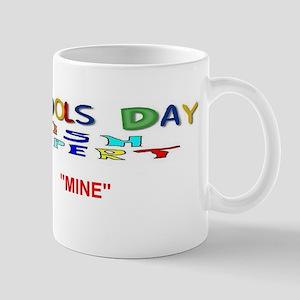 April Fools Day Mine Mug