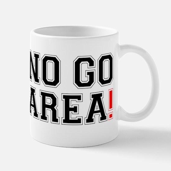 NO GO AREA! Small Mug