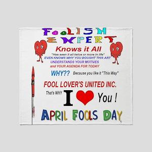 April Fools Foolish Expert Throw Blanket