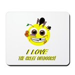 I LOVE the Great Outdoors! Mousepad