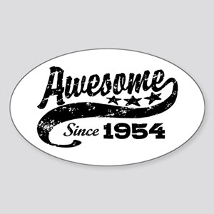 Awesome Since 1954 Sticker (Oval)