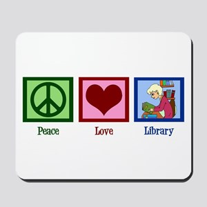 Peace Love Library Mousepad