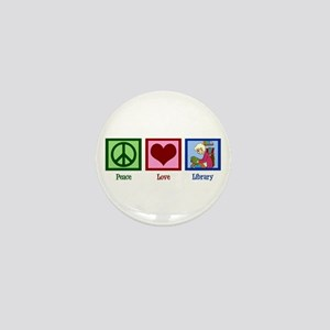 Peace Love Library Mini Button