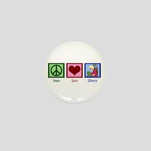 Peace Love Library Mini Button