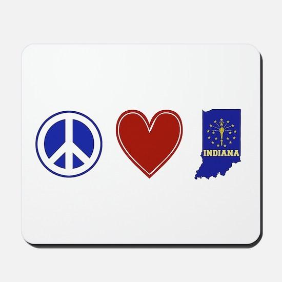 Peace Love Indiana Mousepad
