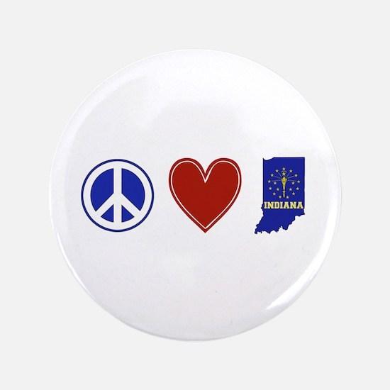 "Peace Love Indiana 3.5"" Button"