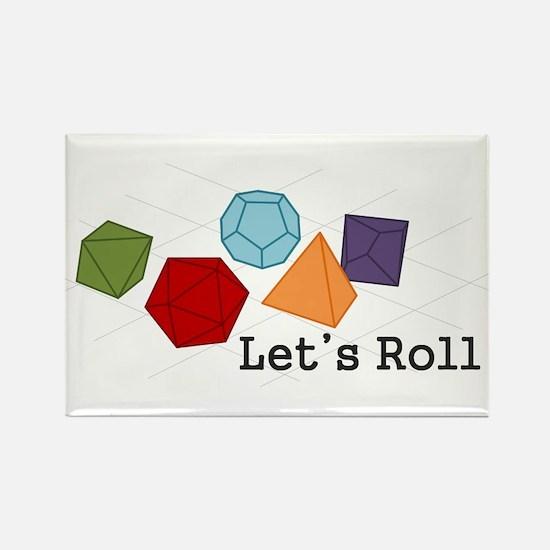 Lets Roll Rectangle Magnet