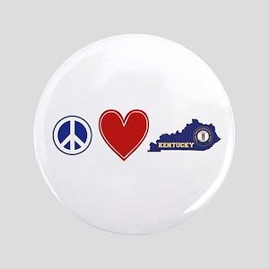 "Peace Love Kentucky 3.5"" Button"