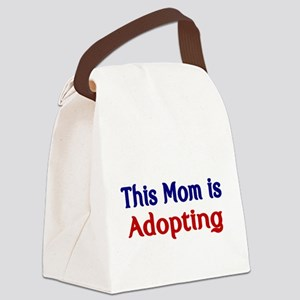 This Mom is Adopting Canvas Lunch Bag