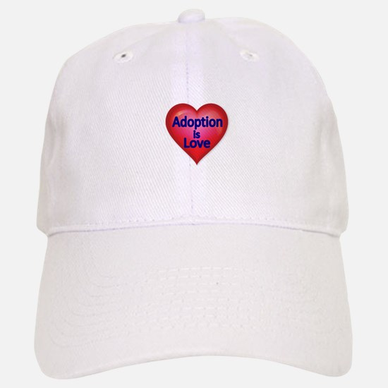 Adoption is love Baseball Baseball Baseball Cap