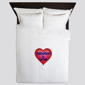 Adoption is love Queen Duvet