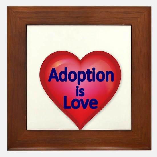 Adoption is love Framed Tile