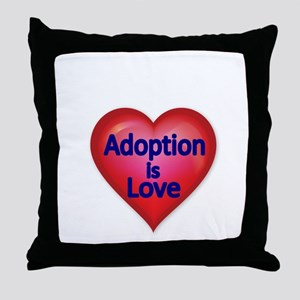 Adoption is love Throw Pillow