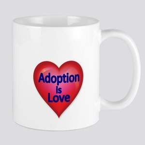 Adoption is love Mug