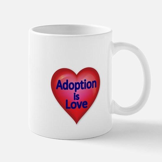 Adoption is love Mug
