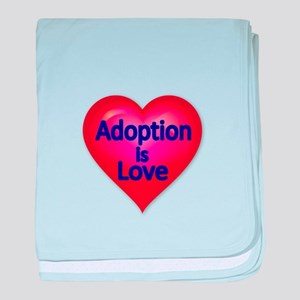 Adoption is love baby blanket