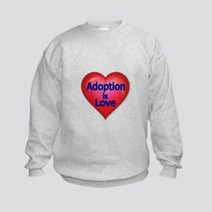 Adoption is love Sweatshirt