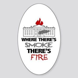 Where Theres SMOKE Theres Fire Sticker