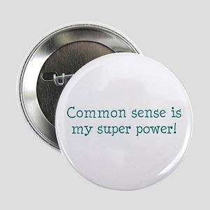 """common sense 2.25"""" Button"""